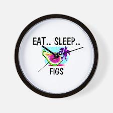 Eat ... Sleep ... FIGS Wall Clock