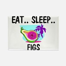 Eat ... Sleep ... FIGS Rectangle Magnet