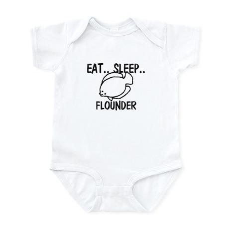 Eat ... Sleep ... FLOUNDER Infant Bodysuit
