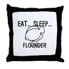 Eat ... Sleep ... FLOUNDER Throw Pillow