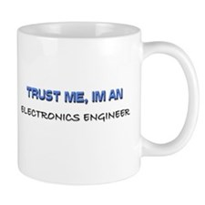 Trust Me I'm an Electronics Engineer Mug