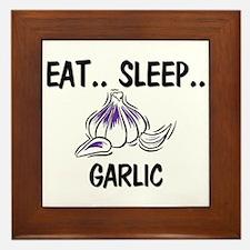 Eat ... Sleep ... GARLIC Framed Tile