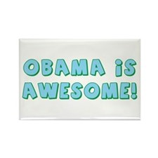 Obama Is Awesome Rectangle Magnet