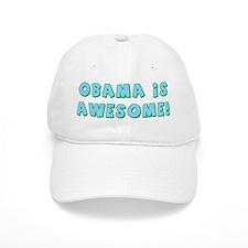 Obama Is Awesome Baseball Cap