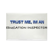 Trust Me I'm an Education Inspector Rectangle Magn