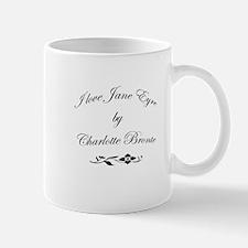 I love Jane Eyre Mug