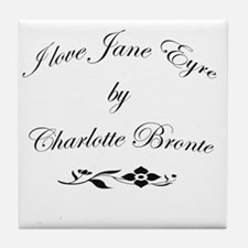I love Jane Eyre Tile Coaster