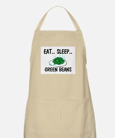 Eat ... Sleep ... GREEN BEANS BBQ Apron