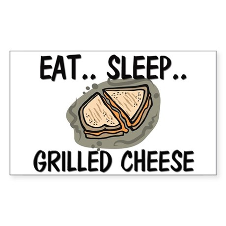Eat ... Sleep ... GRILLED CHEESE Sticker (Rectangl