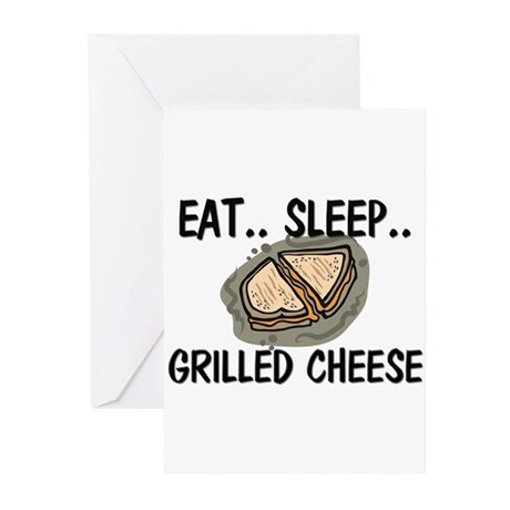 Eat ... Sleep ... GRILLED CHEESE Greeting Cards (P