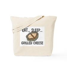 Eat ... Sleep ... GRILLED CHEESE Tote Bag