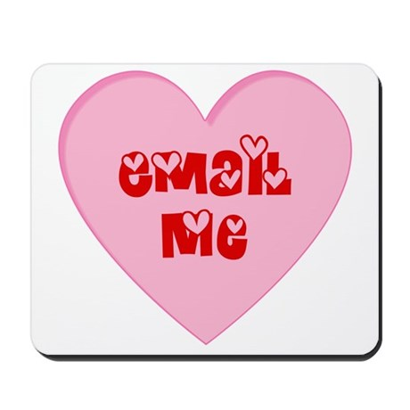 Email Me Valentine Heart Mousepad