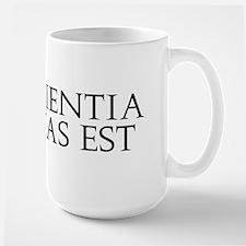 Ipsa Scientia Potestas Est Large Mug