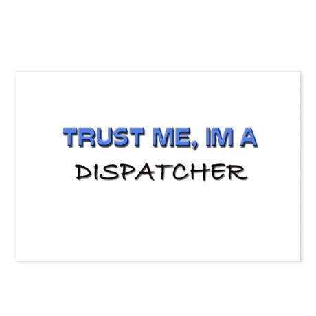 Trust Me I'm a Dispatcher Postcards (Package of 8)