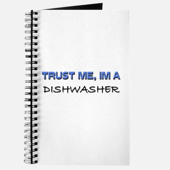 Trust Me I'm a Dishwasher Journal