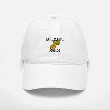 Eat ... Sleep ... MANGOS Baseball Baseball Cap
