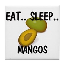 Eat ... Sleep ... MANGOS Tile Coaster