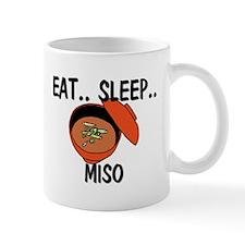Eat ... Sleep ... MISO Mug