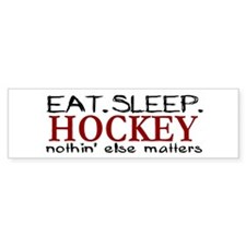 Eat Sleep Hockey Bumper Bumper Sticker