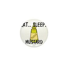 Eat ... Sleep ... MUSTARD Mini Button (10 pack)
