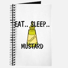 Eat ... Sleep ... MUSTARD Journal