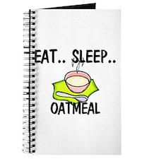 Eat ... Sleep ... OATMEAL Journal