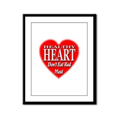 Don't Eat Red Meat Framed Panel Print