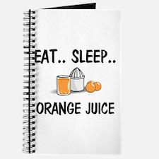 Eat ... Sleep ... ORANGE JUICE Journal