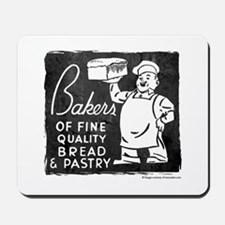 Bakers Of Bread Mousepad