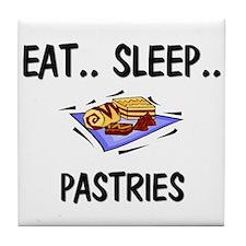 Eat ... Sleep ... PASTRIES Tile Coaster