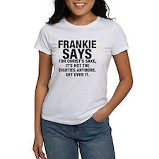 Frankies says... Tee