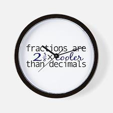 Fractions cooler than Decimals Wall Clock