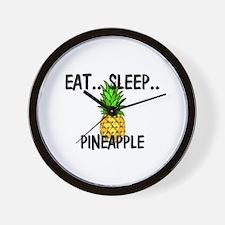 Eat ... Sleep ... PINEAPPLE Wall Clock