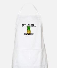 Eat ... Sleep ... PINEAPPLE BBQ Apron