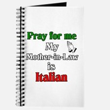 Pray for me my Mother-in-Law is Italain Journal