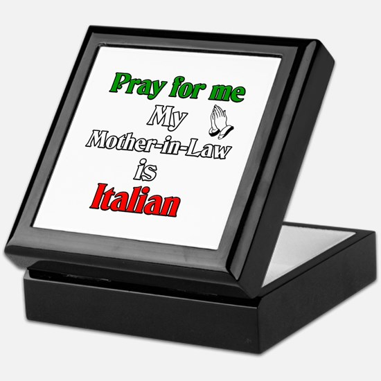 Pray for me my Mother-in-Law is Italain Keepsake B