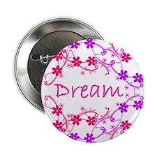"""~Dream 003~ 2.25"""" Button"""