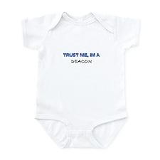 Trust Me I'm a Deacon Infant Bodysuit