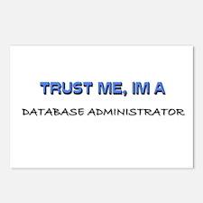 Trust Me I'm a Database Administrator Postcards (P