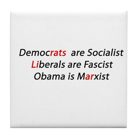 Liberal Liar Democrats Tile Coaster