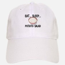 Eat ... Sleep ... POTATO SALAD Baseball Baseball Cap