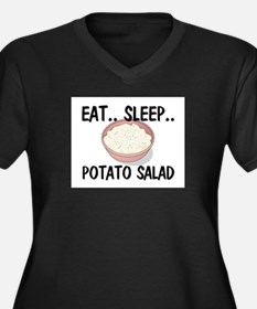 Eat ... Sleep ... POTATO SALAD Women's Plus Size V