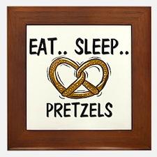 Eat ... Sleep ... PRETZELS Framed Tile