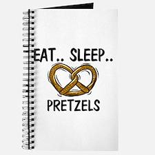 Eat ... Sleep ... PRETZELS Journal