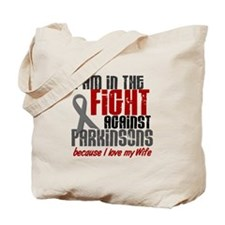In The Fight 1 PD (Wife) Tote Bag