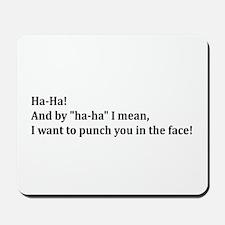 Punch You Mousepad