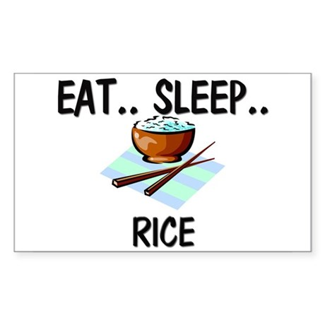Eat ... Sleep ... RICE Rectangle Sticker