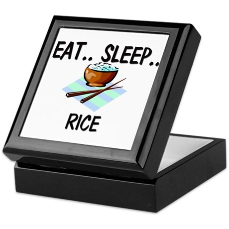 Eat ... Sleep ... RICE Keepsake Box
