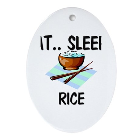 Eat ... Sleep ... RICE Oval Ornament