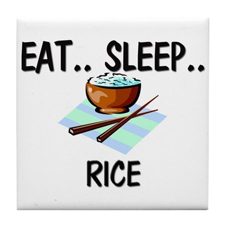 Eat ... Sleep ... RICE Tile Coaster